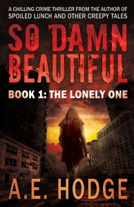 Cover Art for So Damn Beautiful: The Lonely One